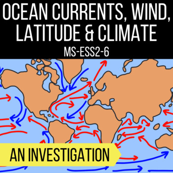 MS-ESS2-6 climate project