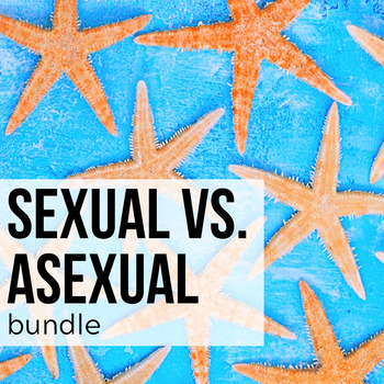 sexual and asexual reproduction teaching resources