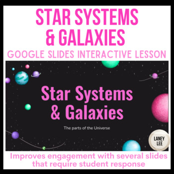 star systems and galaxies google slides presentation
