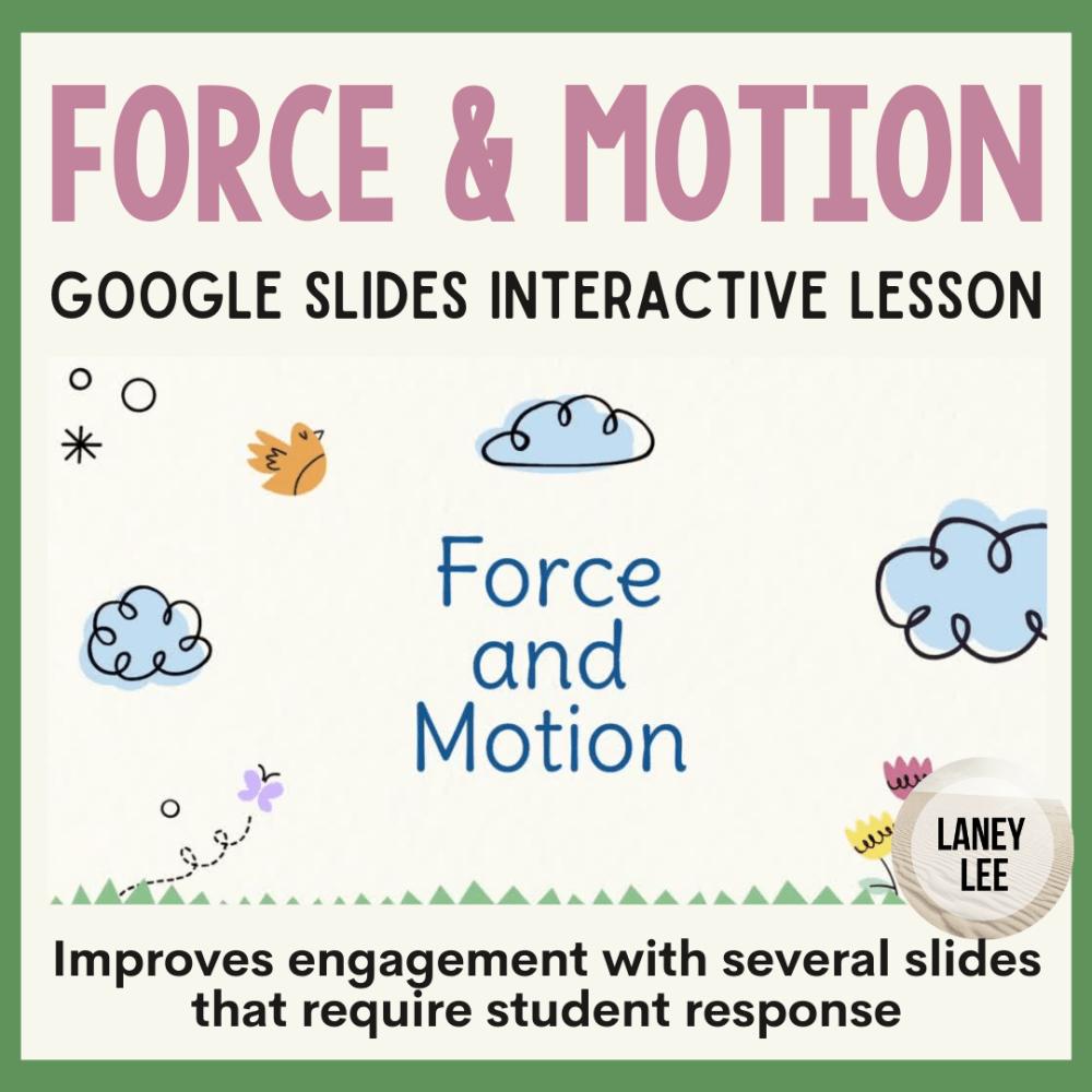 force and motion google slides presentation