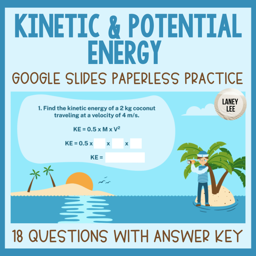 calculating kinetic and potential energy practice